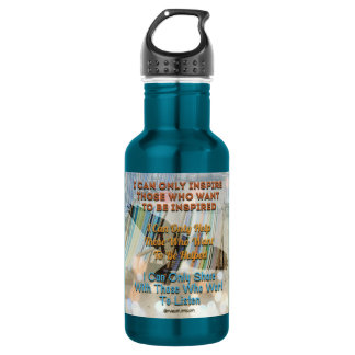 i can only inspire those who want to be inspired 532 ml water bottle