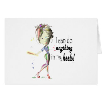 I can play Baseball in my heels! Fun Art Card