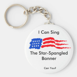I Can Sing the Star-Spangled Banner Basic Round Button Key Ring