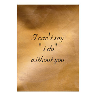 I Can t Say I Do Without You Invitations