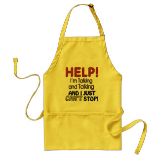 I Can't Stop Talking Aprons