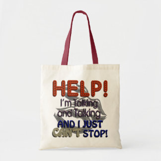 I Can't Stop Talking Budget Tote Bag