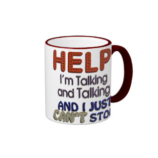 I Can't Stop Talking Ringer Mug