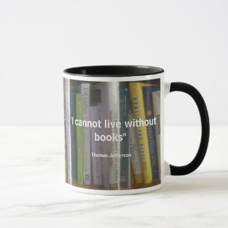 I Cannot Live Without Books Quote