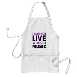 I Cannot Live Without Music Standard Apron