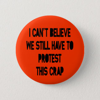 I Can't Believe 6 Cm Round Badge