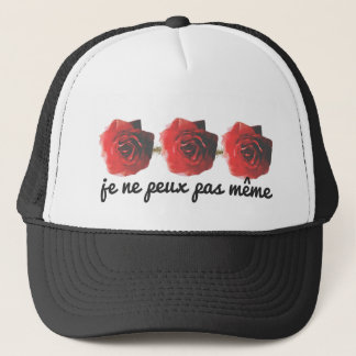 I can't even a la francaise trucker hat