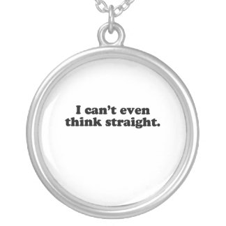 I can't even think straight.png personalized necklace