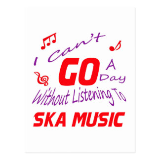 I can't go a day without listening to Ska music Postcard