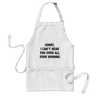I Can't Hear You Standard Apron