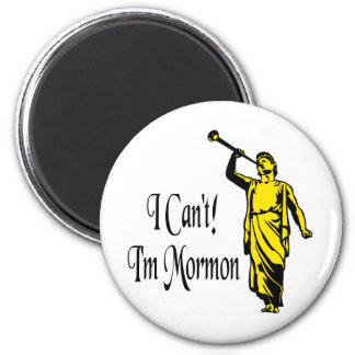 I Can't, I'm Mormon Magnet