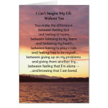 I Can't Imagine My Life Without You... Greeting Cards