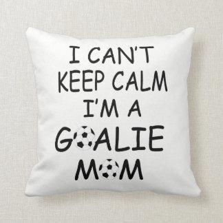 I CAN'T KEEP CALM, I'm a GOALIE MOM Cushion