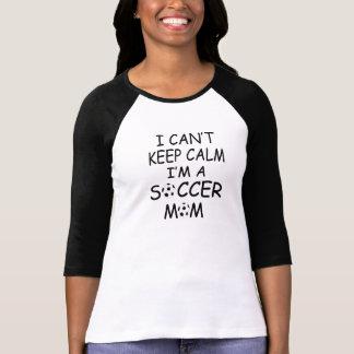 I CAN'T KEEP CALM, I'm a SOCCER MOM Tees