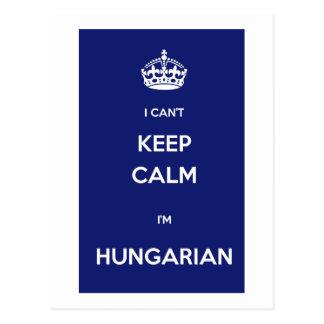 I can't keep calm. I'm hungarian Postcard