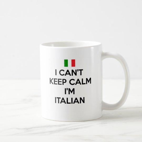 I CAN'T KEEP CALM I'M ITALIAN COFFEE MUG