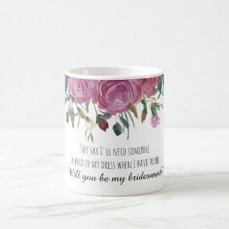 I can't say I do bridesmaid proposal mug | floral