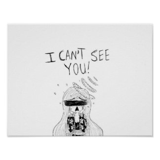 I Can't See You Poster
