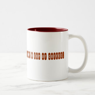 I can't start my day without a cup of coffee. Two-Tone mug