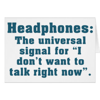 I Can't Talk Right Now Greeting Card