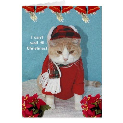 I can't wait 'til Christmas! Card