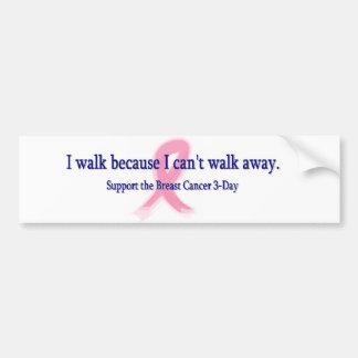 I Can't Walk Away Bumper Sticker