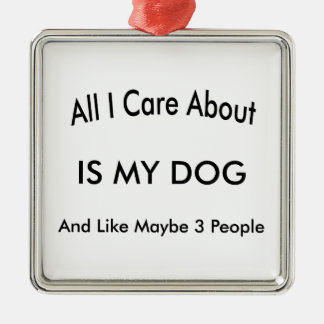 I Care About My Dog Christmas Ornament