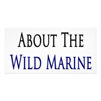 I Care About The Wild Marine Life Picture Card