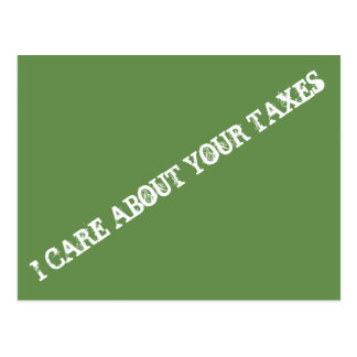 I CARE ABOUT YOUR TAXES, Postcard