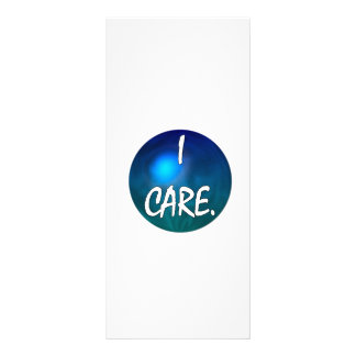 "I care.  ""I care"" in white text on blue green glob Customised Rack Card"