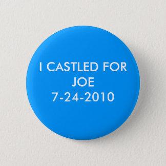 I CASTLED FOR JOE 6 CM ROUND BADGE