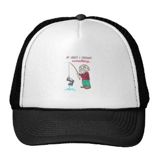 I CAUGHT SOMETHING TRUCKER HAT