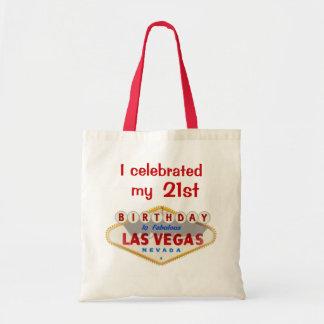 I celebrated my 21st Birthday In Fabulous Las Vega Tote Bag