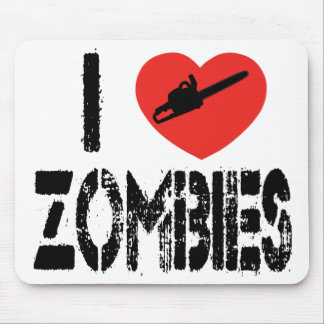 I Chainsaw Zombies Mouse Pad