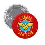 I Chase Bad Boys 3 Cm Round Badge