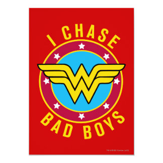I Chase Bad Boys Card