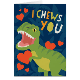 I Chews You! Valentine Greeting Card