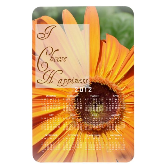 I Choose Happiness Calendar Magnet