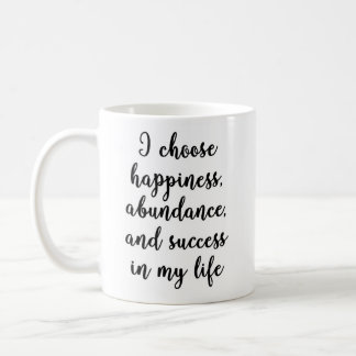 I choose happiness Mug
