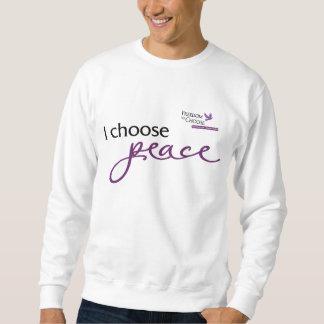 I choose peace sweatshirt