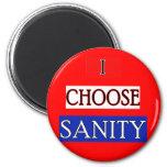 I CHOOSE SANITY Tshirts and Hoodies