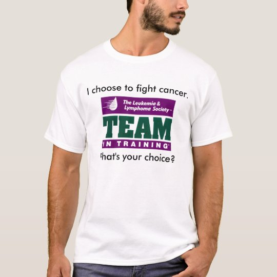 I Choose To Fight Cancer T-Shirt