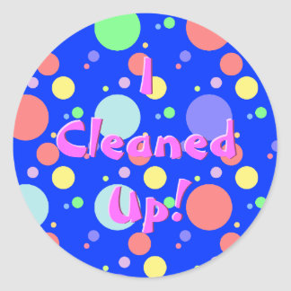 I cleaned up! Reward Sticker