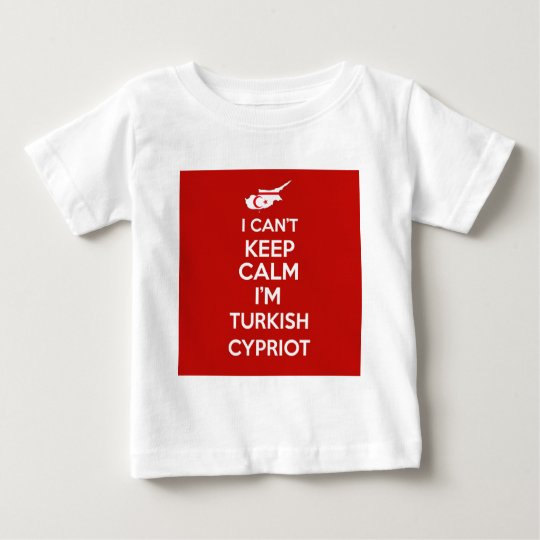 I Cnt Keep Calm Im Turkish Cypriot Baby