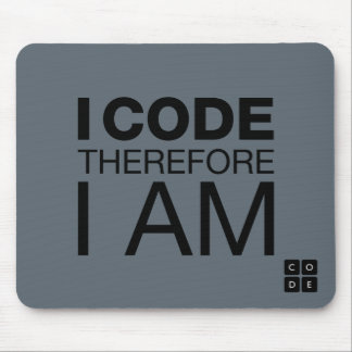I Code Therefore I Am Mouse Mat