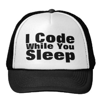I Code While You Sleep Cap