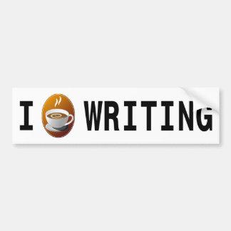 I [coffee] writing bumper sticker