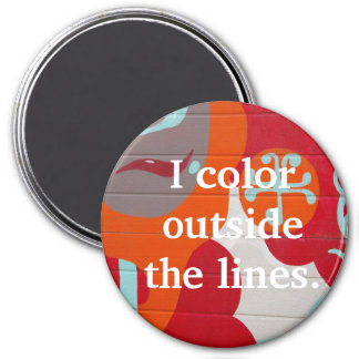 I Color Outside the Lines Abstract Art Magnet