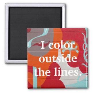 I Color Outside the Lines | Artist Fridge Magnet