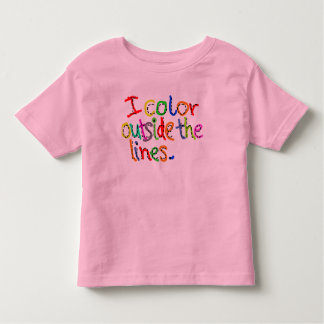 I Color Outside The Lines -- T-Shirt
